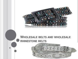 Wholesale belts and wholesale rhinestone belts