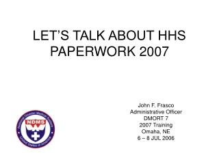 LET'S TALK ABOUT HHS PAPERWORK 2007
