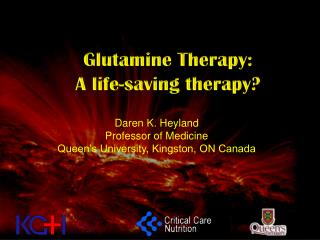 Glutamine Therapy: A life-saving therapy?