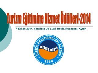 Turizm Eğitimine Hizmet Ödülleri-2014