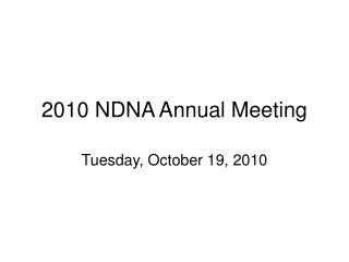 2010 NDNA Annual Meeting