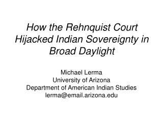 How the Rehnquist Court Hijacked Indian Sovereignty in Broad Daylight
