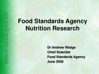 Food Standards Agency Nutrition Research