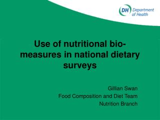 Use of nutritional bio-measures in national dietary surveys