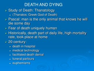 Study of Death: Thanatology (Thanatos: Greek God of Death)