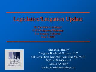 Michael R. Bradley Creighton Bradley & Guzzetta, LLC