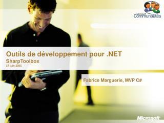 Outils de développement pour .NET SharpToolbox 27 juin 2005