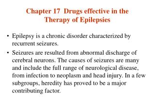 Chapter 17  Drugs effective in the Therapy of Epilepsies