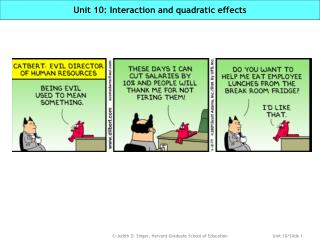 Unit 10: Interaction and quadratic effects