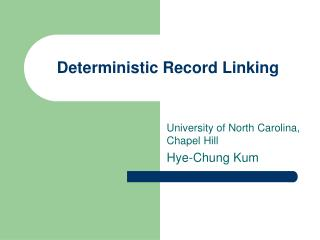 Deterministic Record Linking