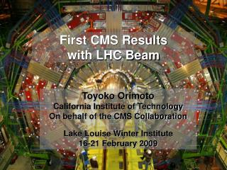 First CMS Results  with LHC Beam