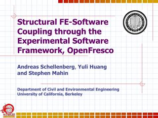Structural FE-Software Coupling through the Experimental Software Framework, OpenFresco