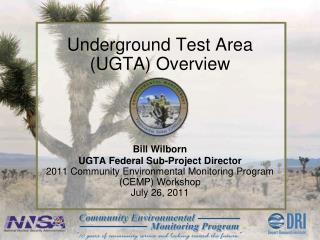 Underground Test Area (UGTA) Overview