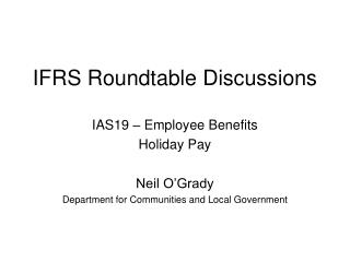 IFRS Roundtable Discussions