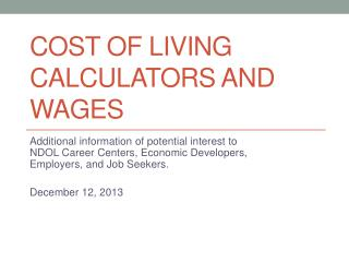 Cost of Living Calculators and Wages