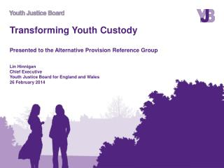 The Youth Justice Board (YJB)
