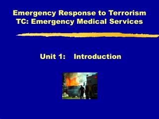 Emergency Response to Terrorism TC: Emergency Medical Services