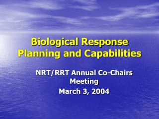 Biological Response Planning and Capabilities