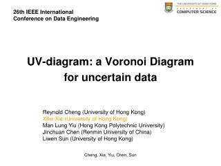 UV-diagram: a Voronoi Diagram for uncertain data