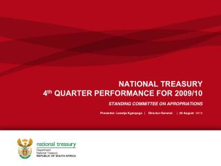 NATIONAL TREASURY  4 th  QUARTER PERFORMANCE FOR 2009/10
