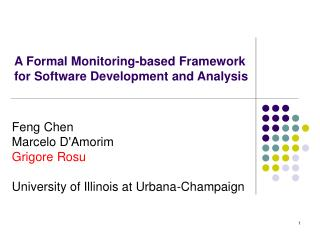 A Formal Monitoring-based Framework for Software Development and Analysis