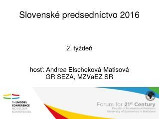 Slovenské predsedníctvo 2016