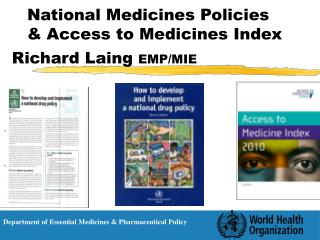 National Medicines Policies & Access to Medicines Index