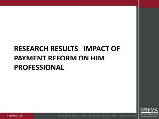 Research Results:  Impact of Payment Reform on HIM Professional