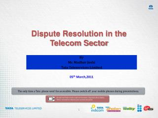 Dispute Resolution in the  Telecom Sector