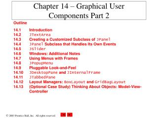 Chapter 14 – Graphical User Components Part 2