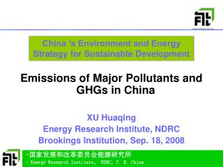 China 's Environment and Energy Strategy for Sustainable Development