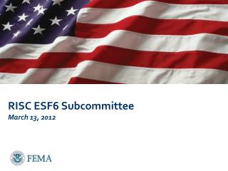 RISC ESF6 Subcommittee March 13, 2012