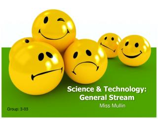 Science & Technology: General Stream