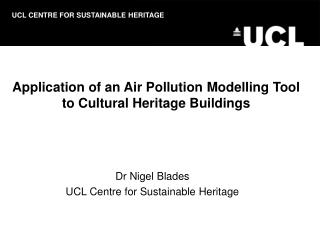 Application of an Air Pollution Modelling Tool to Cultural Heritage Buildings