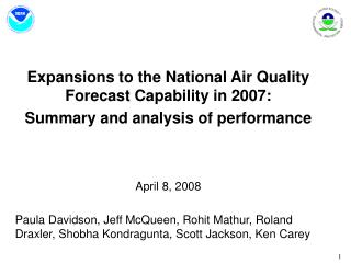 Expansions to the National Air Quality Forecast Capability in 2007:
