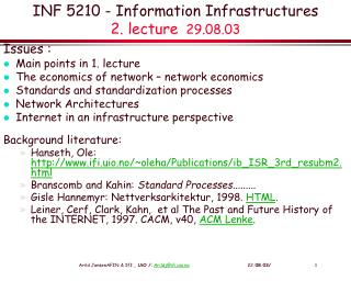 INF 5210 -  Information Infrastructures  2. lecture   29.08.03