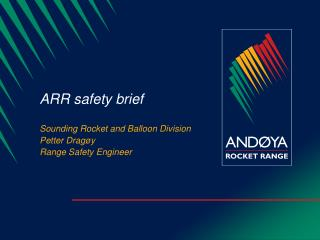ARR safety brief