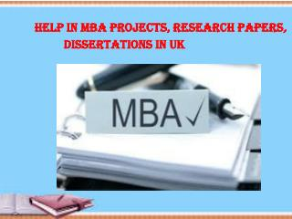 Help in MBA Projects, Research Papers UK