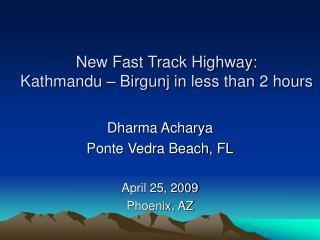 New Fast Track Highway: Kathmandu – Birgunj in less than 2 hours