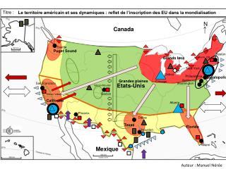 Le territoire américain et ses dynamiques : reflet de l'inscription des EU dans la mondialisation