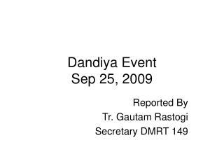 Dandiya Event Sep 25, 2009