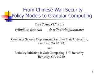 From Chinese Wall Security Policy Models to Granular Computing
