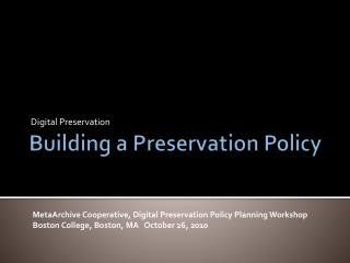 Building a Preservation Policy