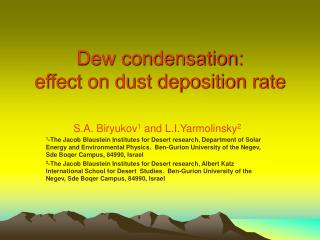 Dew condensation: effect on dust deposition rate