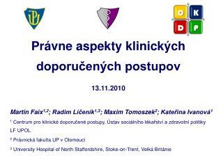 Právne aspekty klinických doporučených postupov 13.11.2010