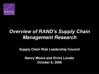 Overview of RAND�s Supply Chain Management Research