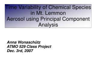 Time Variability of Chemical Species in Mt. Lemmon Aerosol using Principal Component Analysis
