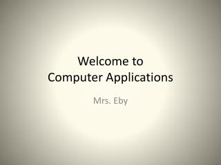 Welcome to  Computer Applications
