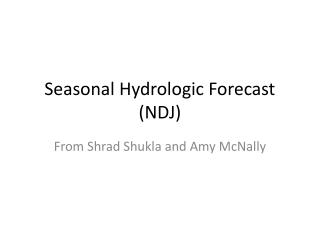 Seasonal Hydrologic Forecast (NDJ)