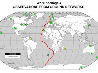 Work package 4 OBSERVATIONS FROM GROUND NETWORKS
